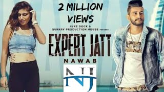 Expert Jatt DJ Remix|NAWAAB|Mista Bazz(Official song)