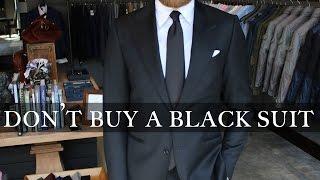 Don't Buy a Black Suit