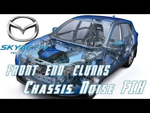 How to locate and fix front end noise CLUNKS | Mazda CX 5 Mazda 3 & 6