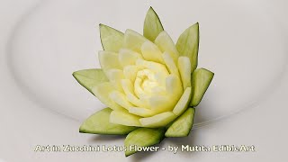 getlinkyoutube.com-Art In Zucchini Lotus Flower Ideas - Adv Lesson 21 By Mutita Art Of Fruit Veg Carving Tutorial