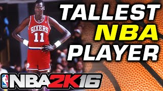 getlinkyoutube.com-NBA2K16 Tallest NBA Player: Manute Bol