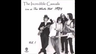 getlinkyoutube.com-The Incredible Casuals Live at the White Hat in Ashland N.H., 1984 Vol.  1