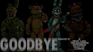 getlinkyoutube.com-[SFM FNAF SONG] Goodbye (COLLAB)