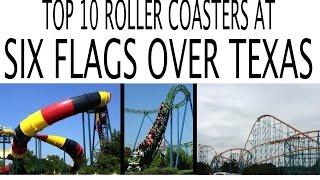 getlinkyoutube.com-Top 10 Roller Coasters at Six Flags Over Texas