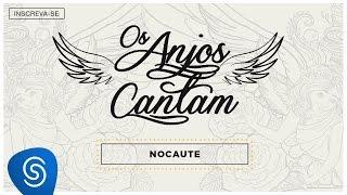 Jorge e Mateus - Nocaute (Clipe oficial)