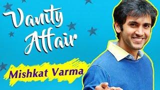getlinkyoutube.com-Mishkat Varma aka Babbal REVEALS His Make-Up Room Secrets | VANITY AFFAIR | Exclusive Interview