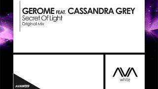 Gerome featuring Cassandra Grey - Secret Of Light [Teaser]