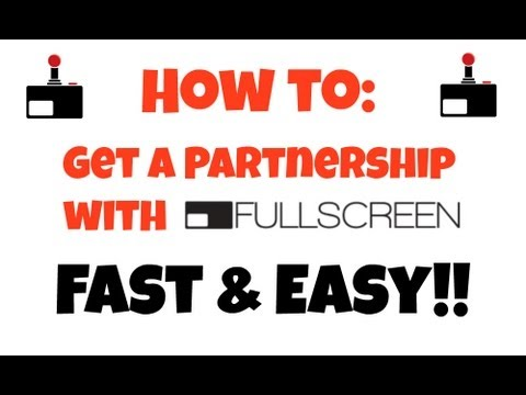 How to be a Fullscreen Partner | FASTEST & EASIEST WAY