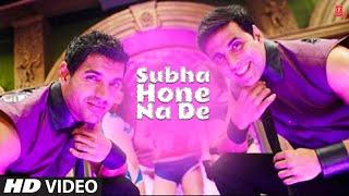 "getlinkyoutube.com-""Subha Hone Na De: Desi Boyz"" Feat. Akshay Kumar, John Abraham"