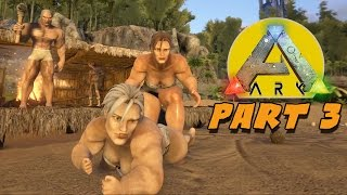 CAVEMAN SEX - ARK: Survival Evolved Gameplay Part 3