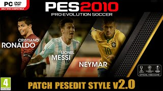getlinkyoutube.com-PES 2010 PATCH 2016 - PESEdit Style v2.0 - Review (PC/HD)