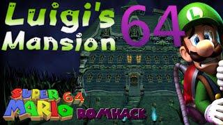 getlinkyoutube.com-LUIGI'S MANSION 64 - Part 1  [Super Mario 64 ROM Hack]