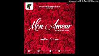 Mon Amour by Miss Erica Official Audio  (Prod. by Made beat Kiwundo Ent) width=