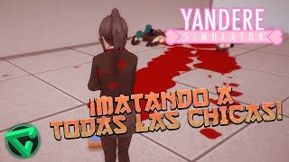 getlinkyoutube.com-CÓMO MATAR A TODAS LAS CHICAS SIN SER DESCUBIERTO - Yandere Simulator | iTownGamePlay