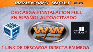 getlinkyoutube.com-Descargar e Instalar Windows XP Wolf 2015 [MEGA]