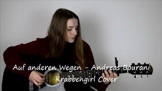 getlinkyoutube.com-Andreas Bourani - Auf anderen Wegen | Krabbengirl Acoustic Cover