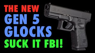 getlinkyoutube.com-New Gen5 Glock? (Suck it FBI!)