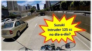 Suzuki Intruder 125cc no dia-a-dia da cidade