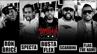 Urban Shoot #11 - Ron Brice, Flag The Name, Scardini, Busta Flex, Specta