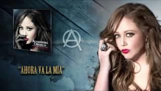 getlinkyoutube.com-Ahora va la Mía - Alejandra Orozco (Audio)