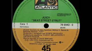(Juicy) Beat Street Strut 1984