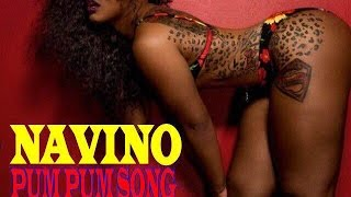 Navino - Pum Pum Song
