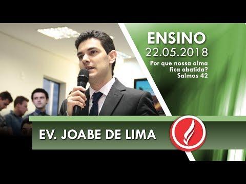 Culto de Ensino - Ev. Joabe de Lima - 22 05 2018