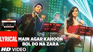 Main Agar Kahoon/Bol Do Na Zara (Lyrical Video)   Armaan Malik & Jonita Gandhi   T-Series Mixtape