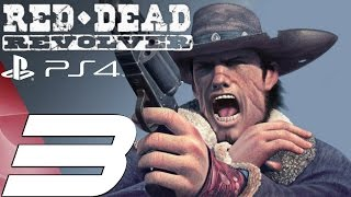getlinkyoutube.com-Red Dead Revolver (PS4) - Gameplay Walkthrough Part 3 - The Ranch & Bar [1080p 60fps]
