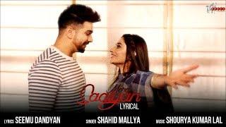 LYRICAL: MERE SAAIYAN SONG   Shahid Mallya   Kanika Mann   Rahul Bassi   Shourya Kumar Lal
