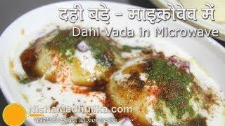 getlinkyoutube.com-Fat Free Dahi Vada in Microwave Recipes - Dahi Bhalla Recipe in Microwave