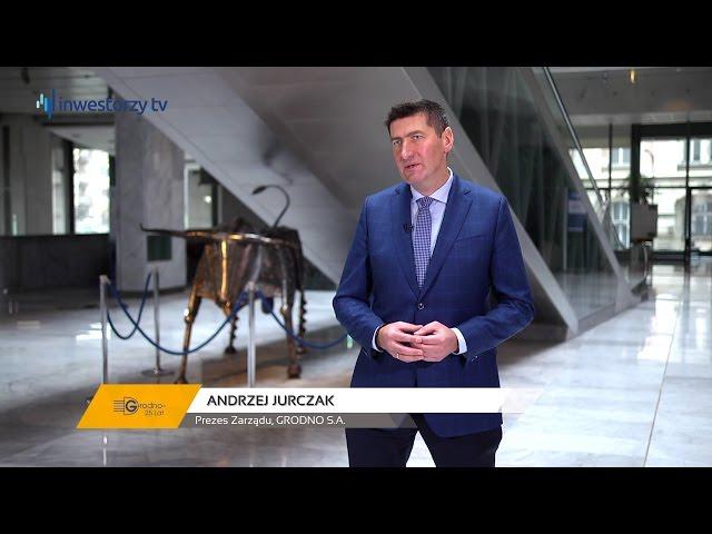 Grodno S.A., Andrzej Jurczak - Prezes Zarządu, #28 PREZENTACJE WYNIKÓW
