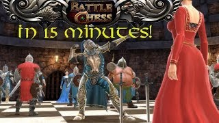 getlinkyoutube.com-Battle Chess - Game of Kings (Early Access) ... in 15 minutes!
