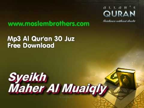 Complete Mp3 Al Qur'an 30 Juz - Syeikh  Maher Al Muaiqly