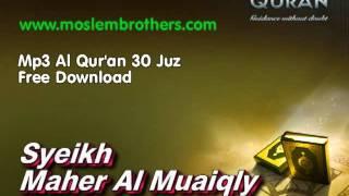 Complete Mp3 Al Qur'an 30 Juz - Syeikh  Maher Al Muaiqly
