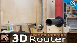 getlinkyoutube.com-3D Router Bearing Upgrade