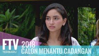 FTV Valerie Tifanka & Ferly Putra - Calon Menantu Cadangan width=