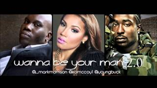 Mark Morrison - Wanna Be Your Man 2.0 (ft. K.O. MCcoy & Young Buck)