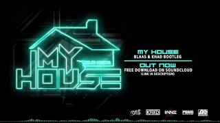 getlinkyoutube.com-Flo Rida - My House (Blaas & Khad Bootleg)