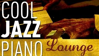 getlinkyoutube.com-Cool Jazz Piano Lounge - Smooth Jazz & Chill Out, Keyboard Special