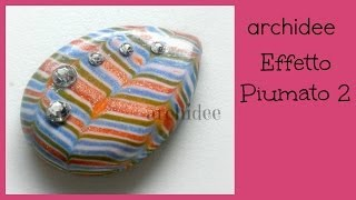 getlinkyoutube.com-Tutorial | Polymer Clay | Effetto Piumato | Seconda Modalità | Cabochon DIY
