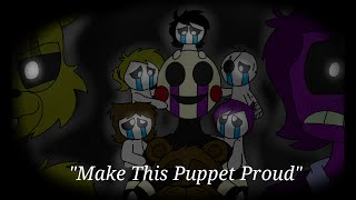 """""""Make This Puppet Proud"""" - FNAF Animation (Song by Adam Hoek)"""