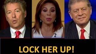 "getlinkyoutube.com-""Lock Her Up"" Say Rand Paul, Judge Jeanine, and Judge Napolitano! Corruption Everywhere!"