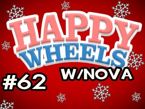 Happy Wheels HOLIDAY MARATHON w/Nova Ep.62 - Santa Vs Santa