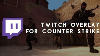 CSGO Twitch Overlay! [Free Download]