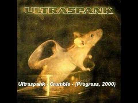Crumble de Ultraspank Letra y Video