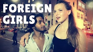 How To Pickup Girls Foreign Girls