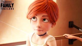 getlinkyoutube.com-BALLERINA ft. Elle Fannning | Official Trailer [Family Animation] HD