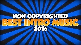 getlinkyoutube.com-Top 10 Best Intro Music/Songs For Gaming Videos & Montages! (Non Copyrighted) (Royalty Free)