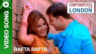 getlinkyoutube.com-Rafta Rafta (Uncut Video Song) | Namastey London | Akshay Kumar & Katrina Kaif